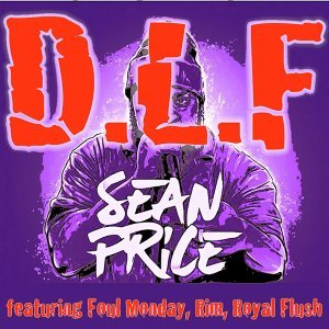 D.L.F. (feat. Foul Monday, Rim & Royal Flush)