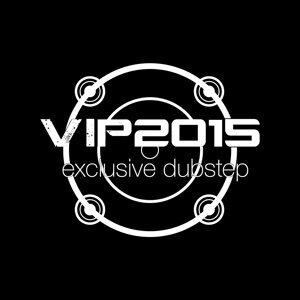 Vip 2015: Exclusive Dubstep