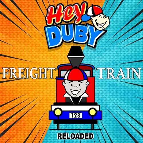 Freight Train - Reloaded
