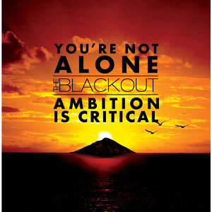 You're Not Alone/Ambition Is Critical