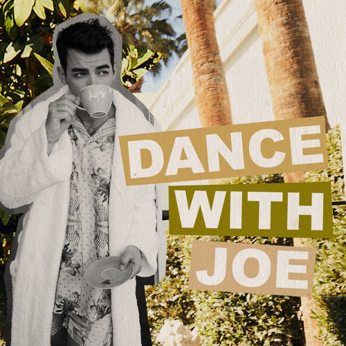 DANCE WITH JOE
