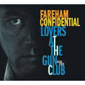 Fareham Confidential/Lovers at the Gun Club