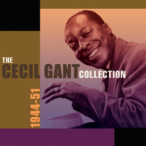 The Cecil Gant Collection 1944-51