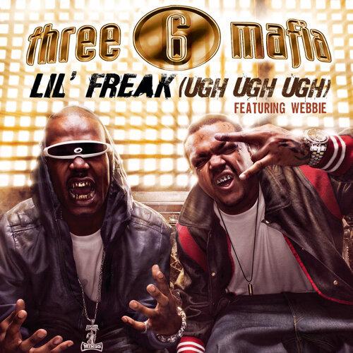 Lil' Freak (Ugh Ugh Ugh) - Clean Album Version featuring Webbie