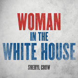 Woman In The White House - 2020 Version
