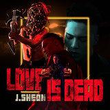 愛已死 (Love is Dead)