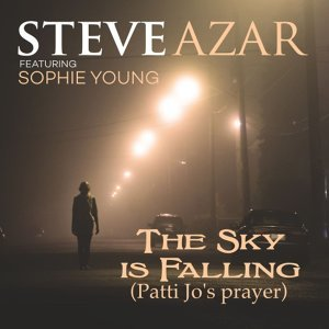 The Sky Is Falling (Patti Jo's Prayer) [feat. Sophie Young]