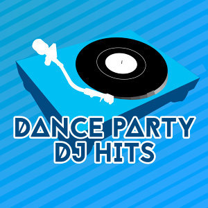 Dance Party DJ Hits