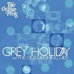 Grey Holiday / Old Laughing Lady - Single