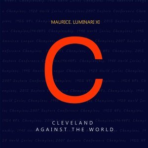 Cleveland Against the World (feat. Luminari XI)
