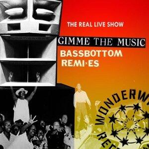 Gimmie The Music (Bassbottom Remixes)