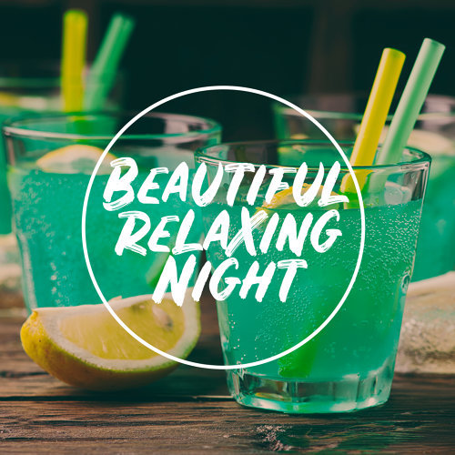 Beautiful Relaxing Night – Jazz Relaxation, Deep Rest, Good Mood, Night Music, Jazz Instrumental Experience