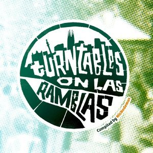 Turntables on Las Ramblas 30 Minute Megamix