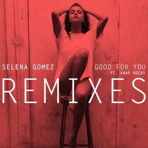 Good For You - Remixes