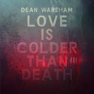 Love is Colder Than Death - Single