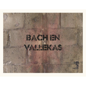 Bach en Vallekas