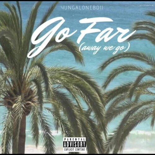 Go Far (Away We Go)