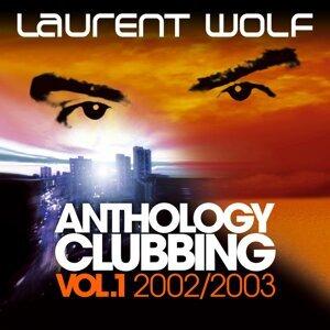 Anthology Clubbing - Vol. 1 : 2002 / 2003