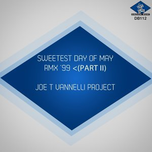 Sweetest Day Of May, Pt. 2 - Remix '99