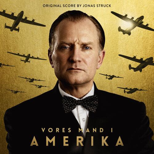 Vores Mand I Amerika (Original Score)