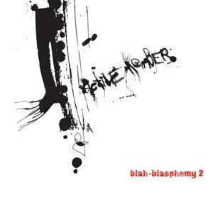 Blah - Blasphemy, Vol. 2