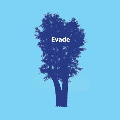 EVADE
