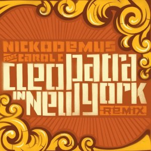 Cleopatra In New York (feat. Carol C) [Remix]