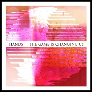 The Game is Changing Us - Single