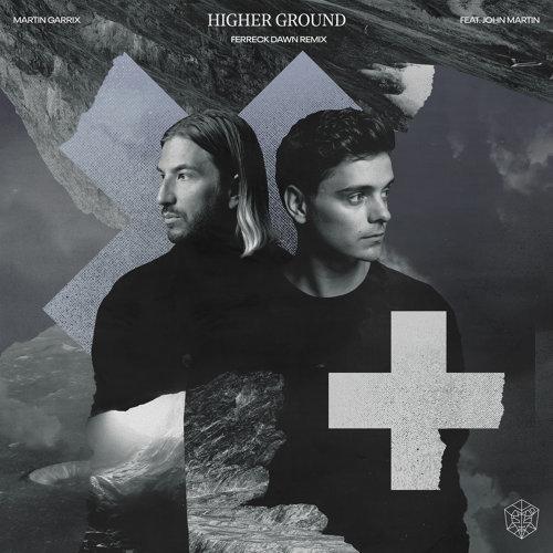 Higher Ground - Ferreck Dawn Remix