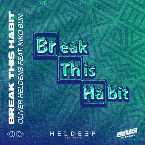 Break This Habit (feat. Kiko Bun)