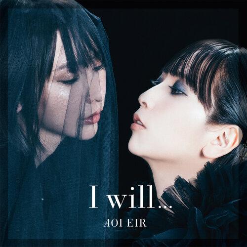 I will... (I will...)
