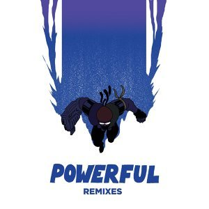 Powerful (feat. Ellie Goulding & Tarrus Riley) - Remixes EP