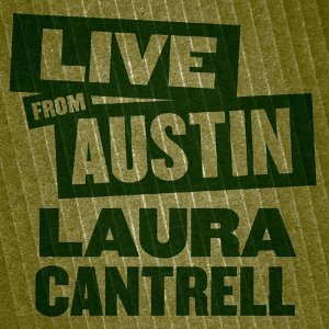 Live from Austin: Laura Cantrell