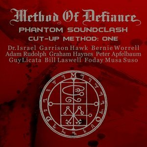 Phantom Sound Clash Cut-Up Method: One