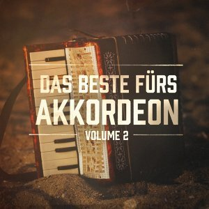 Das Beste fürs Akkordeon, Vol. 2