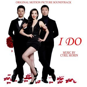 I Do - Original Motion Picture Soundtrack