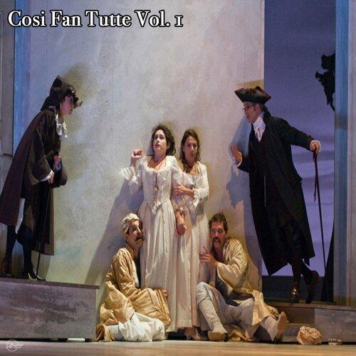 Cosi Fan Tutte Vol. 1
