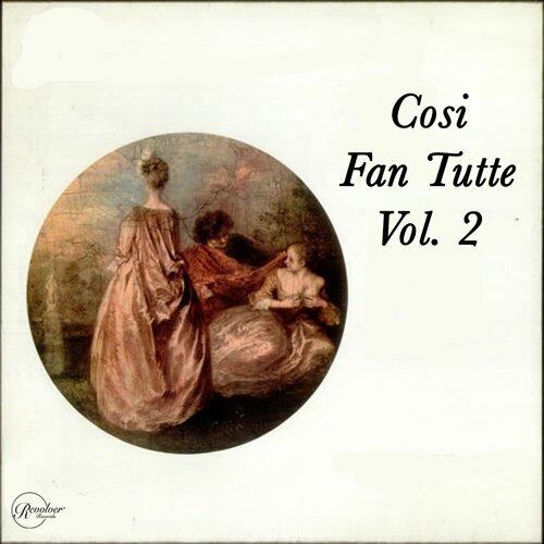 Cosi Fan Tutte Vol. 2