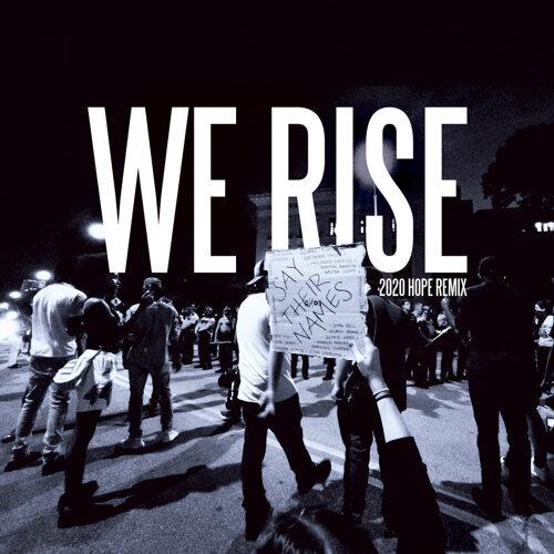 Hope 2020 'We Rise' - Remix
