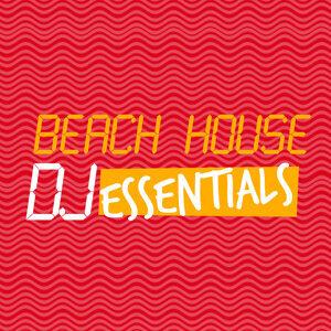 Beach House DJ Essentials