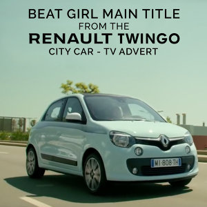 "Beat Girl Main Title (From The ""Renault Twingo - City Car"" T.V. Advert)"