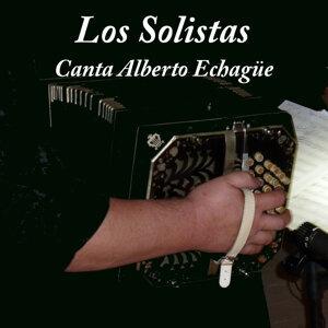Los Solistas: Canta Alberto Echague