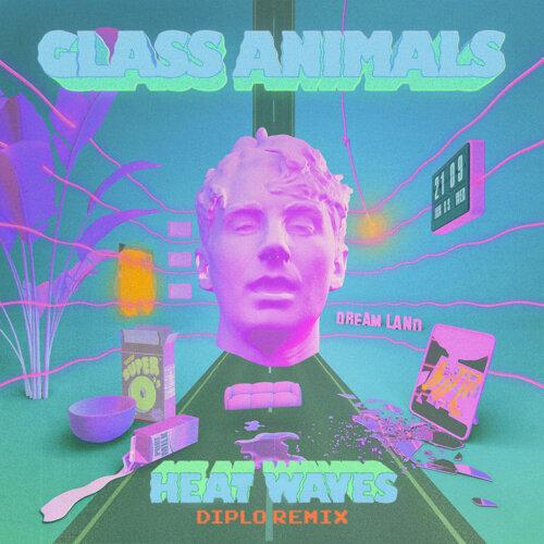 Heat Waves - Diplo Remix