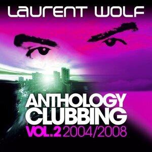 Anthology Clubbing, Vol. 2 - 2004-2008