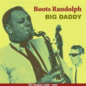Big Daddy - The Singles 1958 - 1960