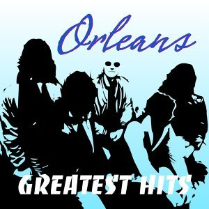 Orleans Greatest Hits