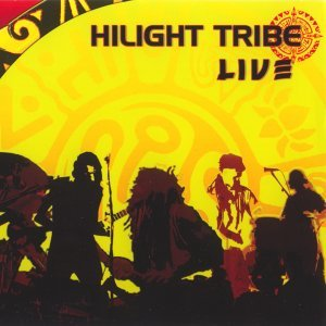 Hilight tribe live
