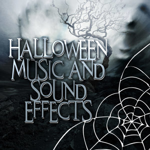 Halloween Music and Sound Effects