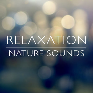 Relaxation Nature Sounds