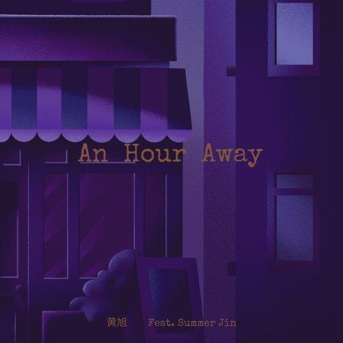 An Hour Away